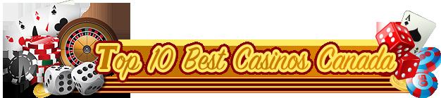 www.Top10BestCasinosCanada.com